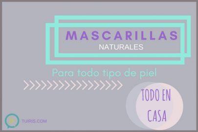 Mascarillas naturales… ¡fáciles y efectivas!