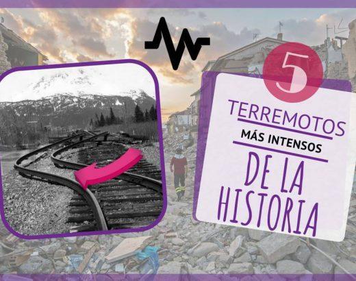 ¡5 terremotos más intensos de la historia!