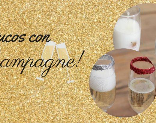 ¡Trucos con Champagne para Nochevieja!
