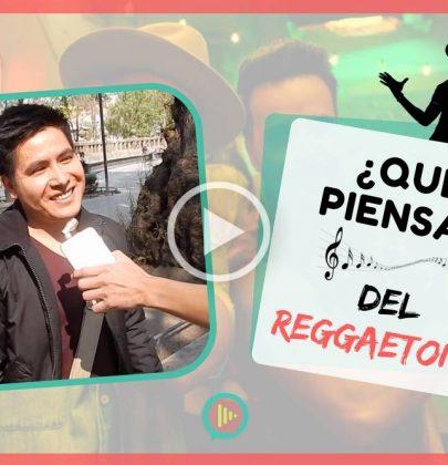 ¿Qué piensa la gente del reggaeton?